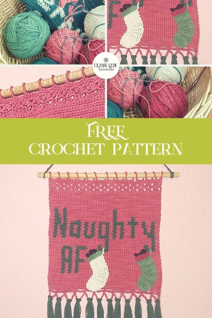 """Collage of images that are different sections of a crochet wall hanging that says """"Naughty AF."""" Represents a crochet pattern that is available at Classy Lady Yarnworks"""